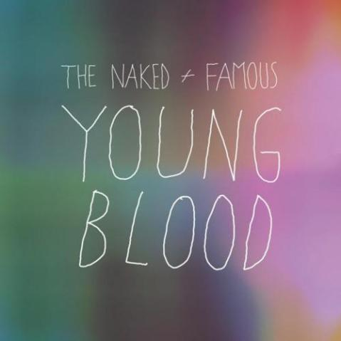 naked and famous young blood