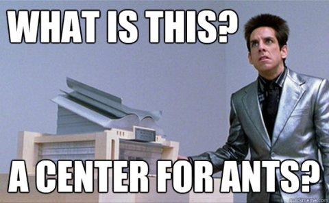 zoolander center for ants